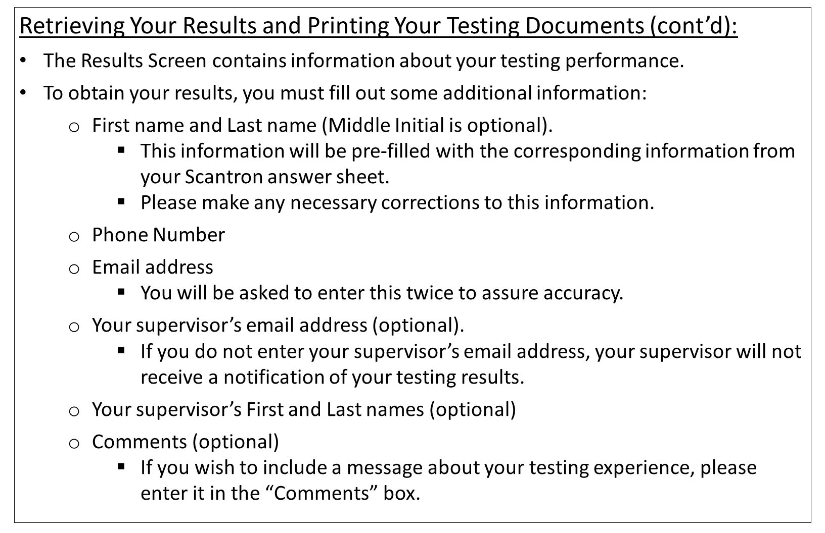 Retrieving Your Results and Printing Your Testing Documents (cont'd):