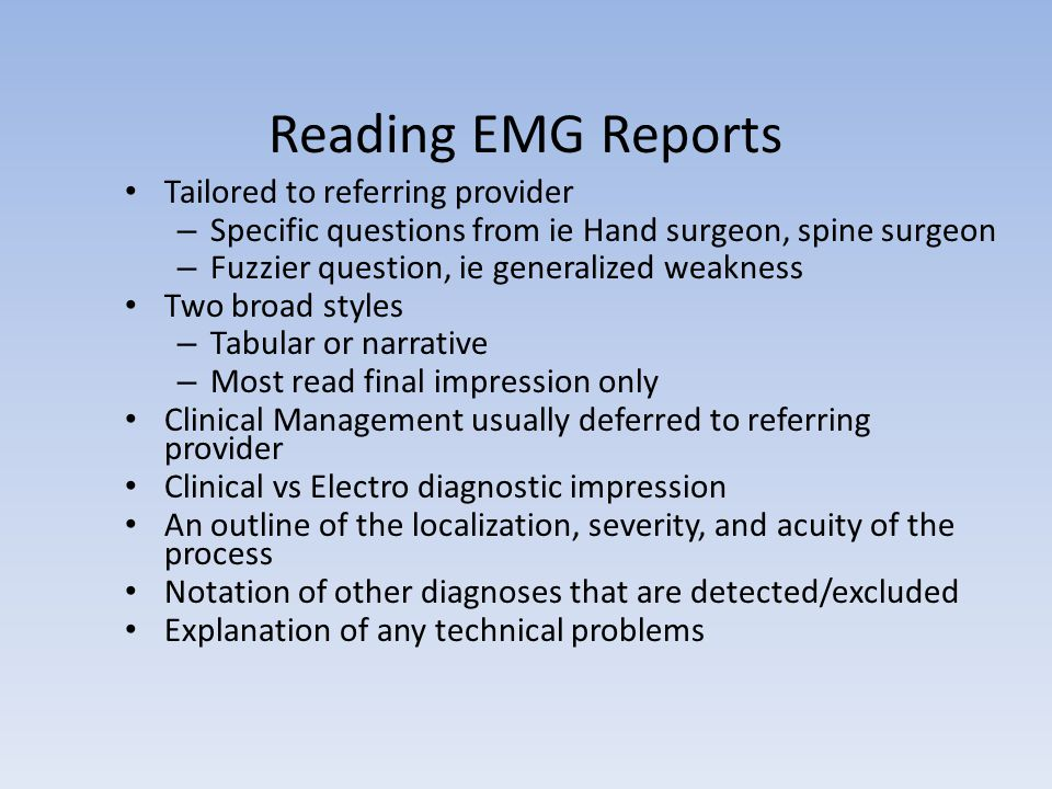 Reading EMG Reports Tailored to referring provider