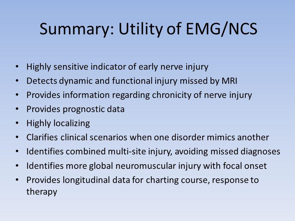 Summary: Utility of EMG/NCS