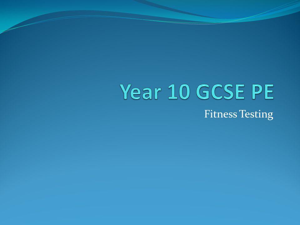 Year 10 GCSE PE Fitness Testing