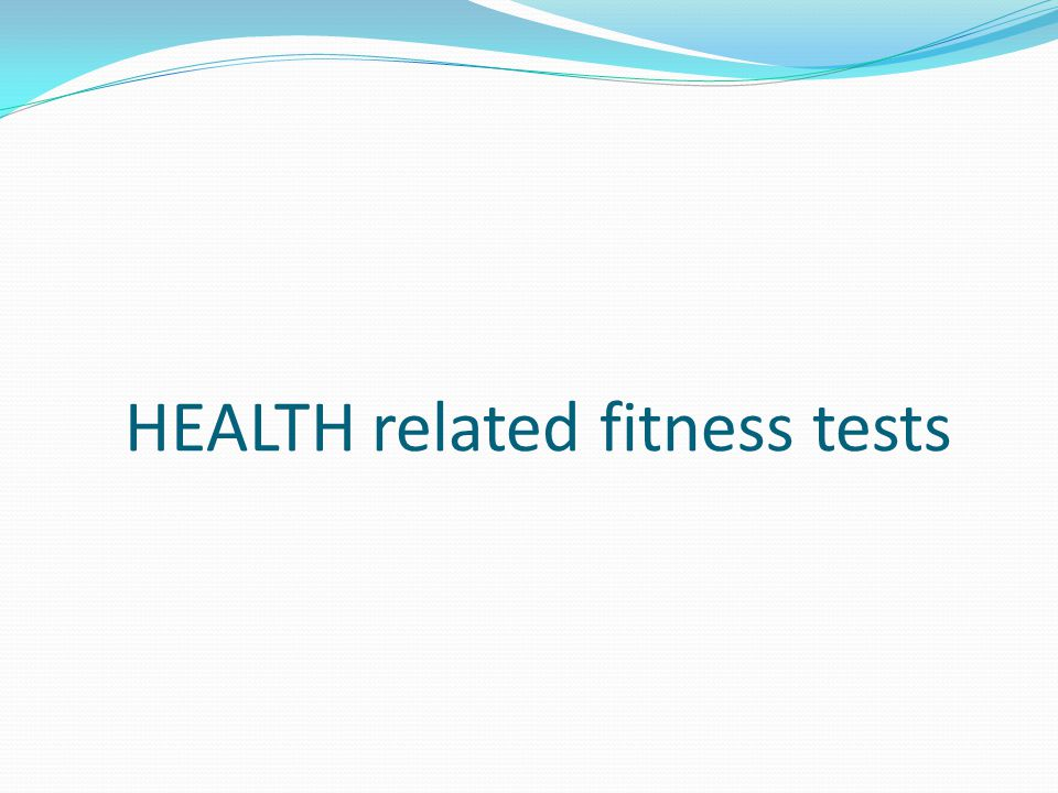 HEALTH related fitness tests