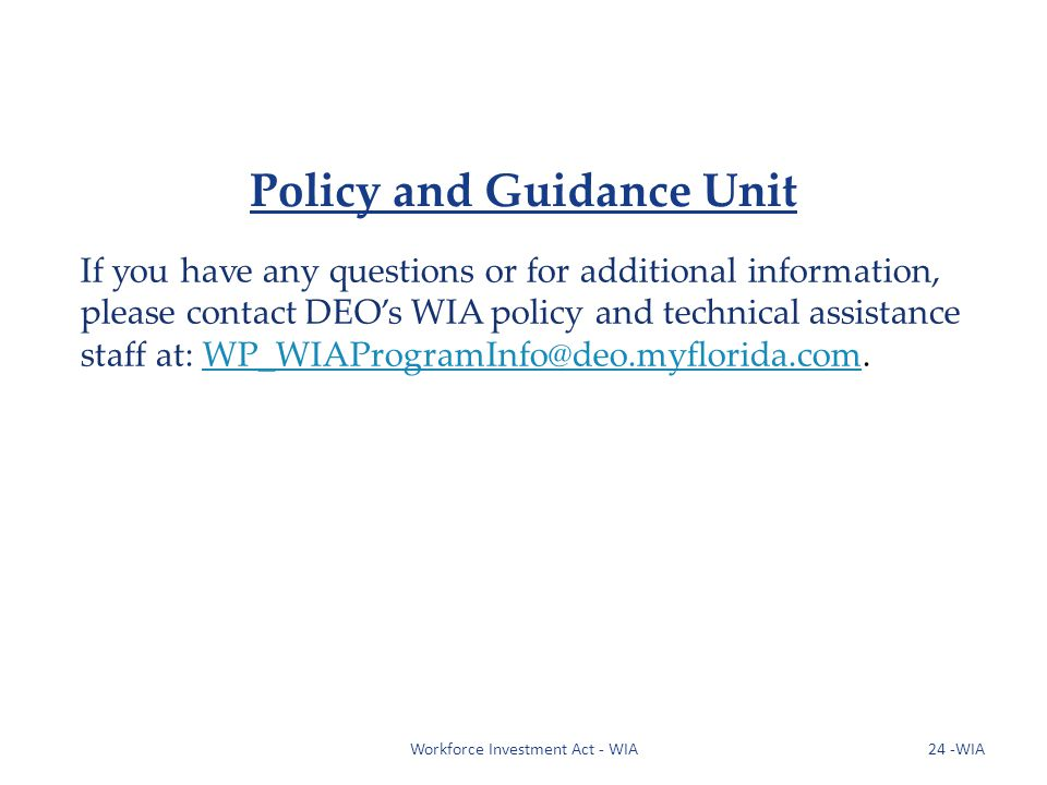 Policy and Guidance Unit