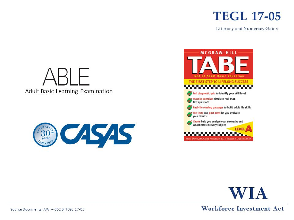 TEGL 17-05 Adult Basic Learning Examination Workforce Investment Act