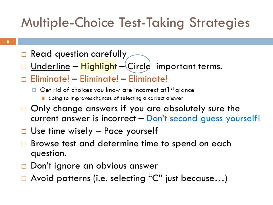 Multiple-Choice Test-Taking Strategies