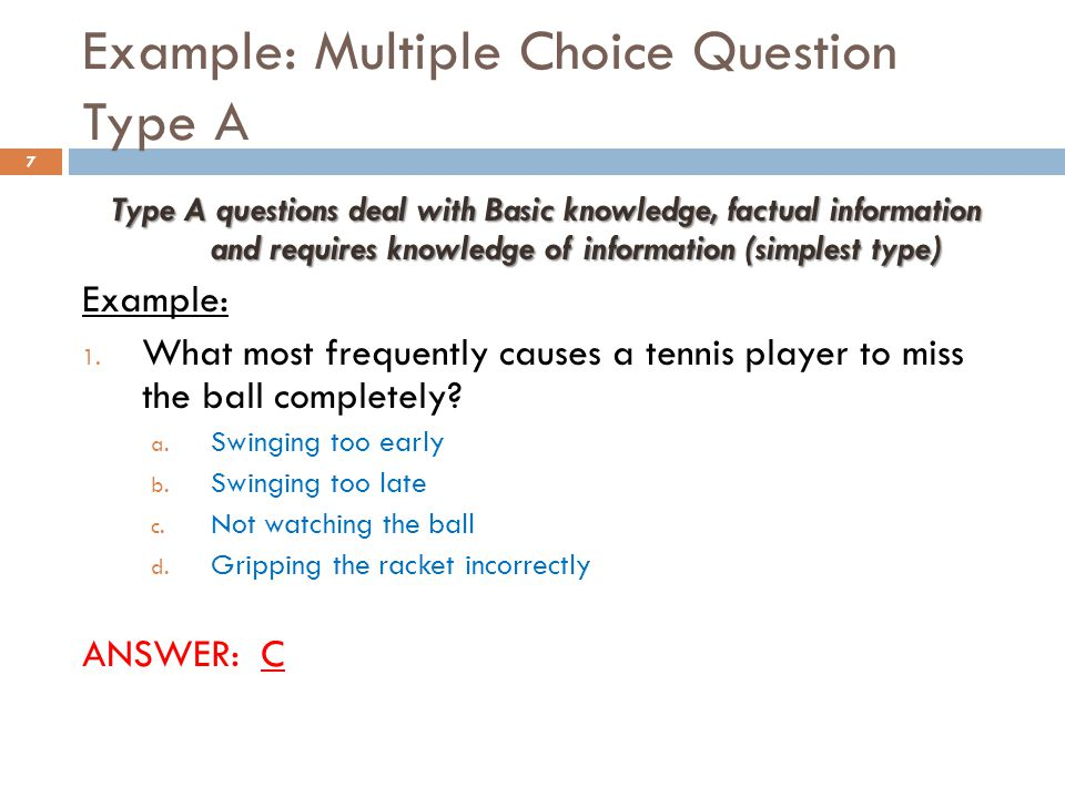 Example: Multiple Choice Question Type A