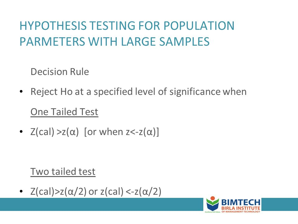 HYPOTHESIS TESTING FOR POPULATION PARMETERS WITH LARGE SAMPLES