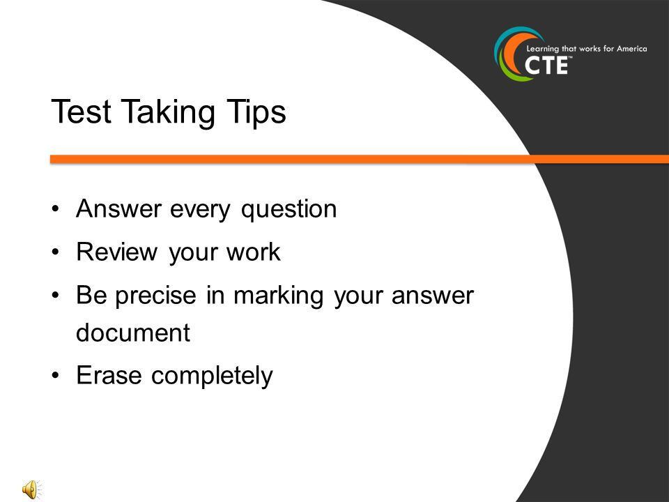 Test Taking Tips Answer every question Review your work