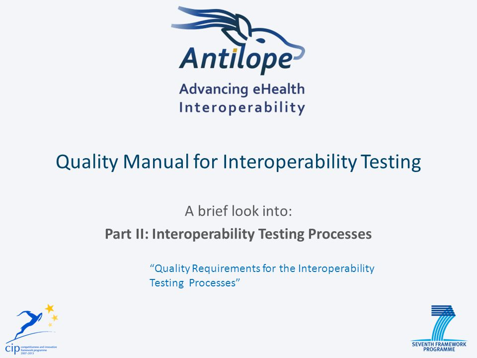Quality Manual for Interoperability Testing