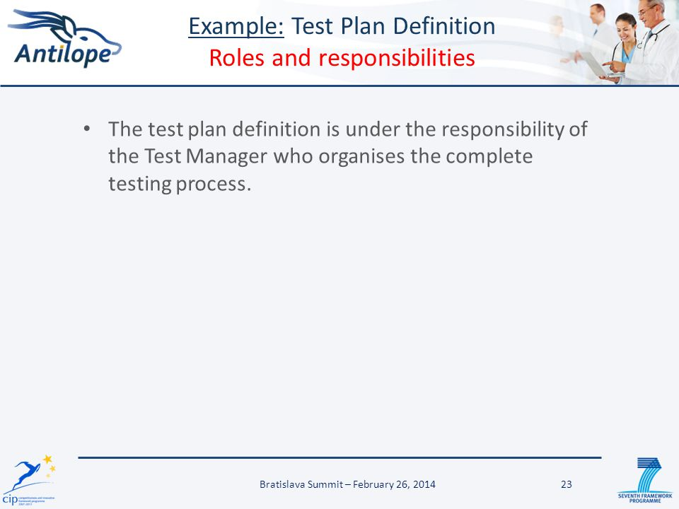 Example: Test Plan Definition Roles and responsibilities