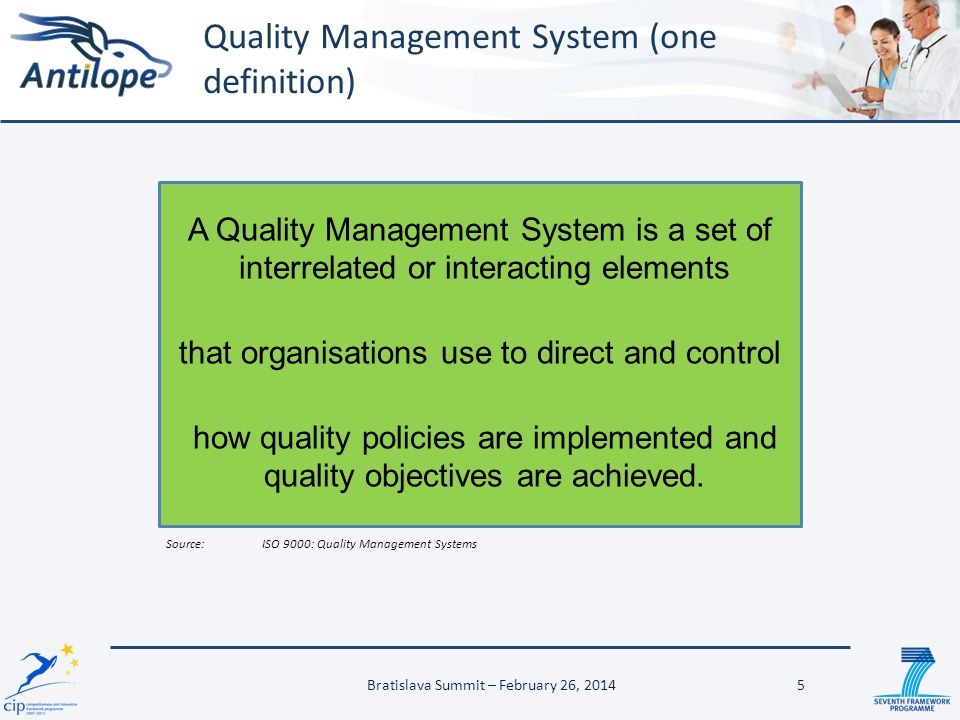 Quality Management System (one definition)