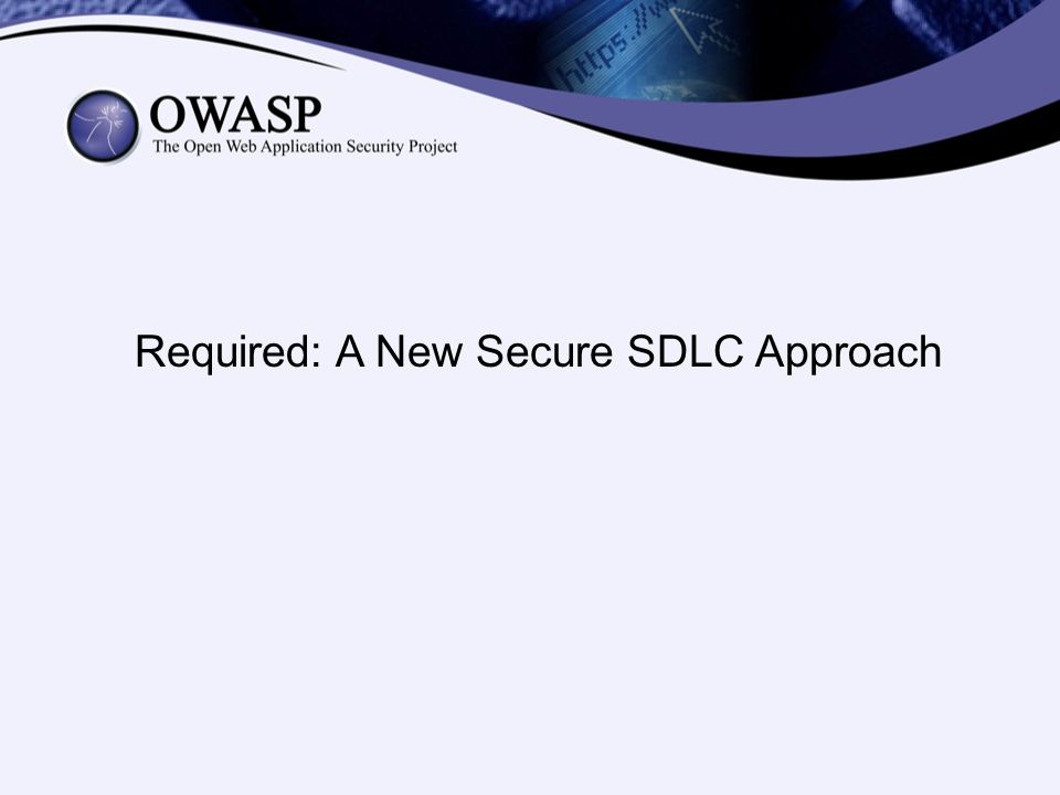 Required: A New Secure SDLC Approach