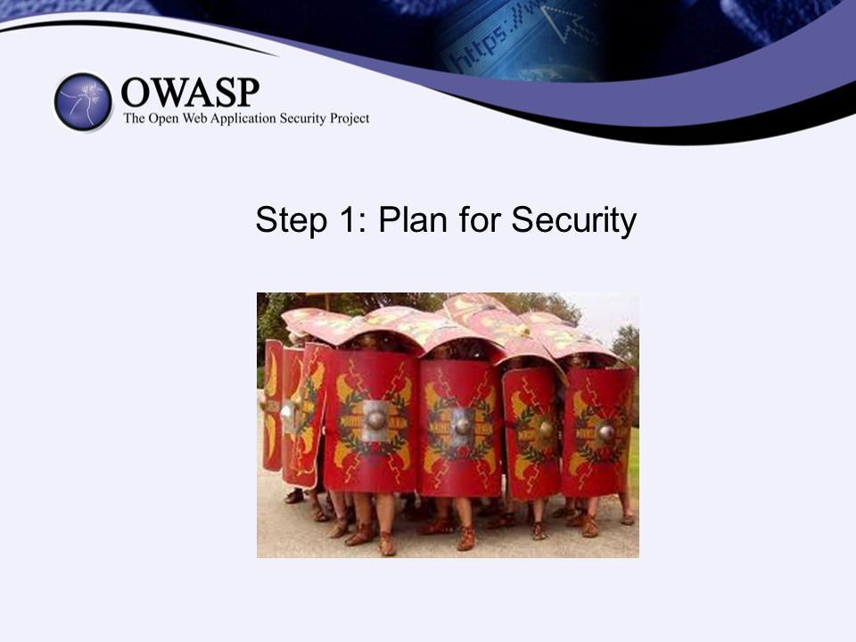 Step 1: Plan for Security