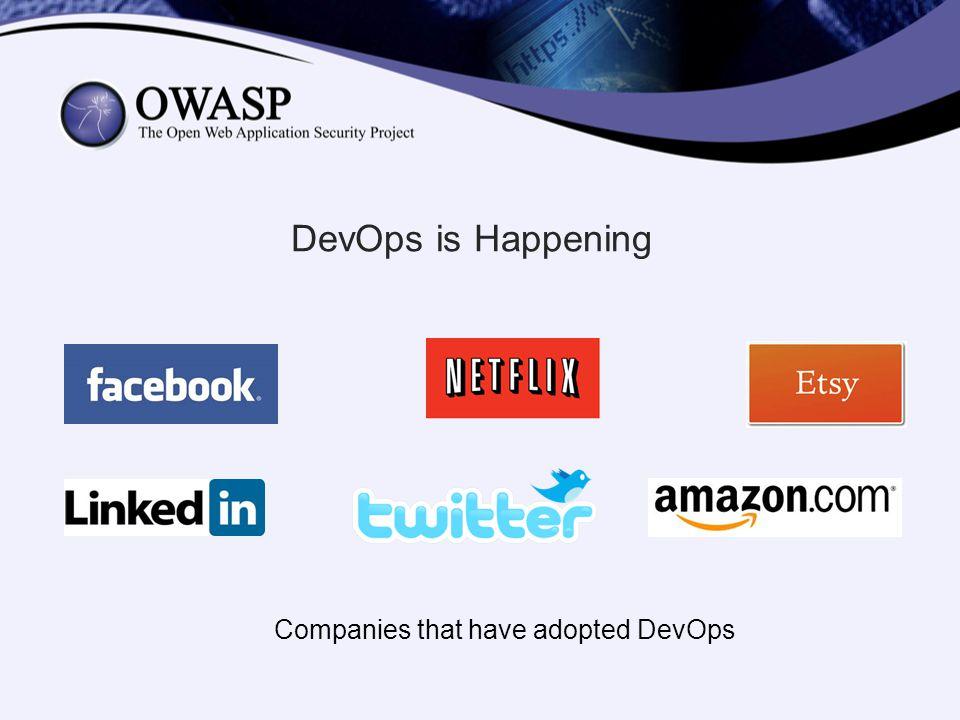 DevOps is Happening Companies that have adopted DevOps
