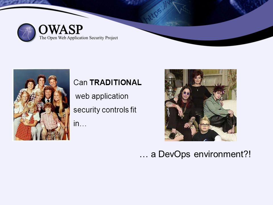 … a DevOps environment ! Can TRADITIONAL