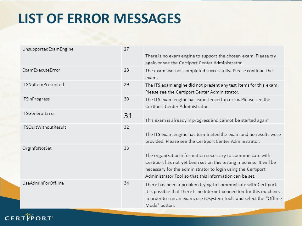 List of error messages 31 UnsupportedExamEngine 27