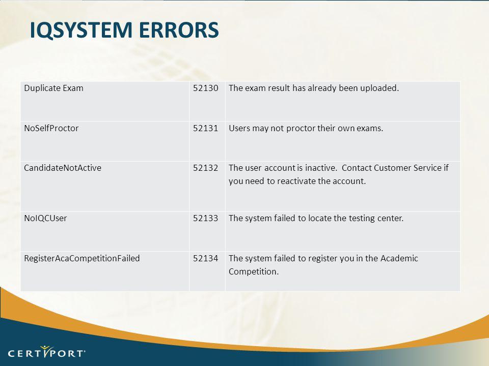 iQsystem Errors Duplicate Exam 52130