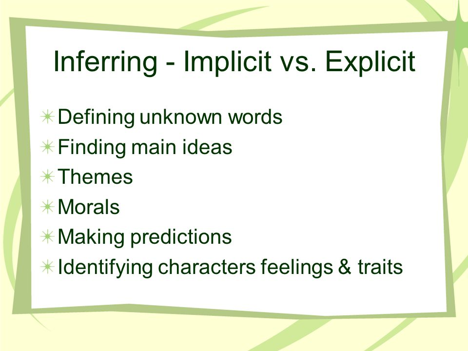 Inferring - Implicit vs. Explicit