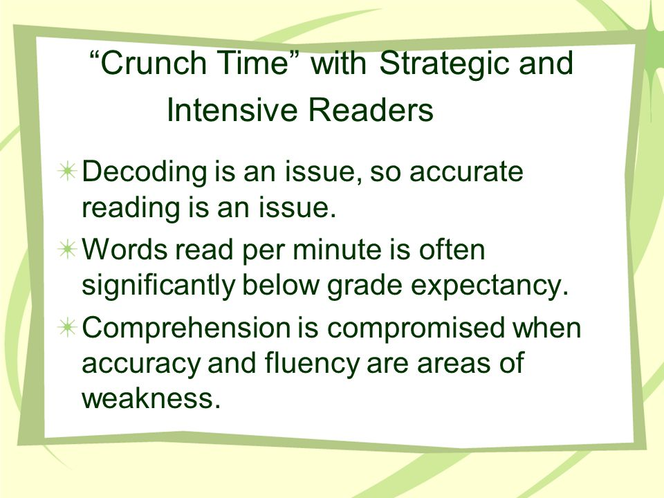 Crunch Time with Strategic and Intensive Readers