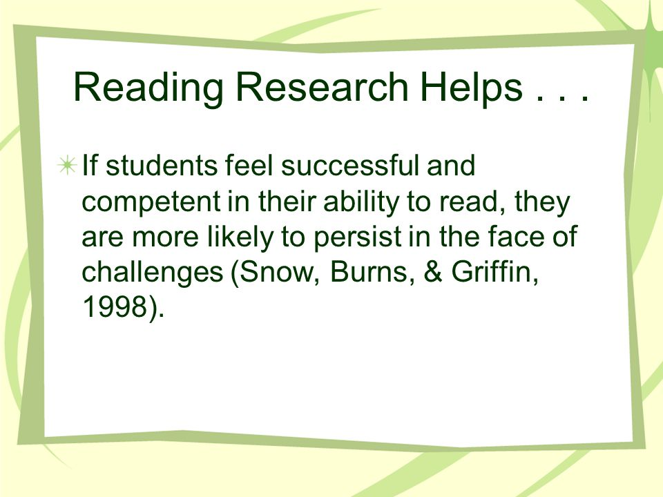 Reading Research Helps . . .
