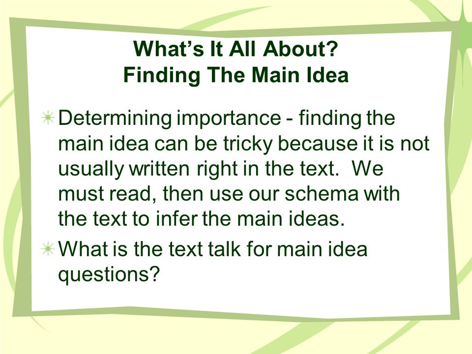What's It All About Finding The Main Idea