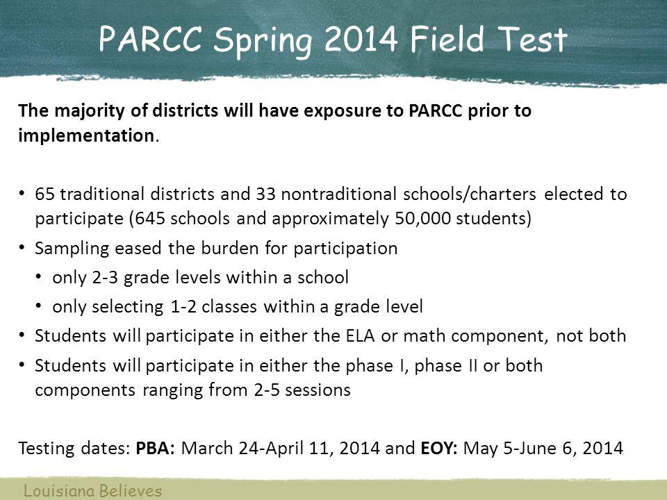PARCC Spring 2014 Field Test