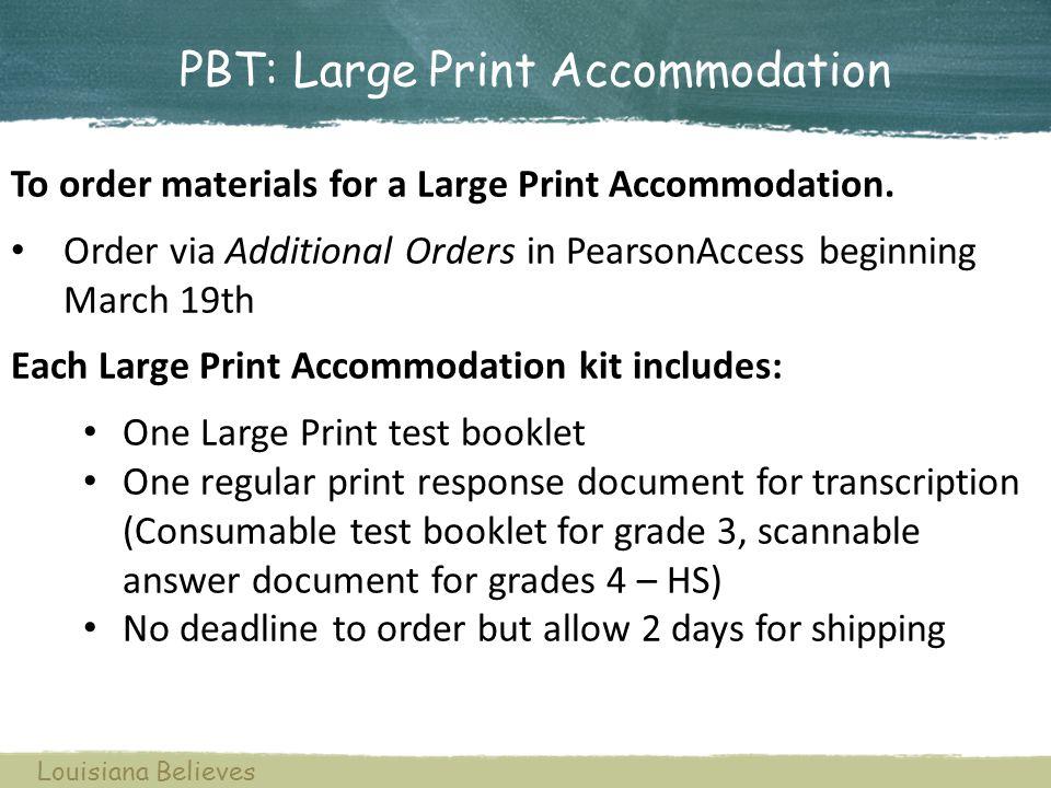 PBT: Large Print Accommodation