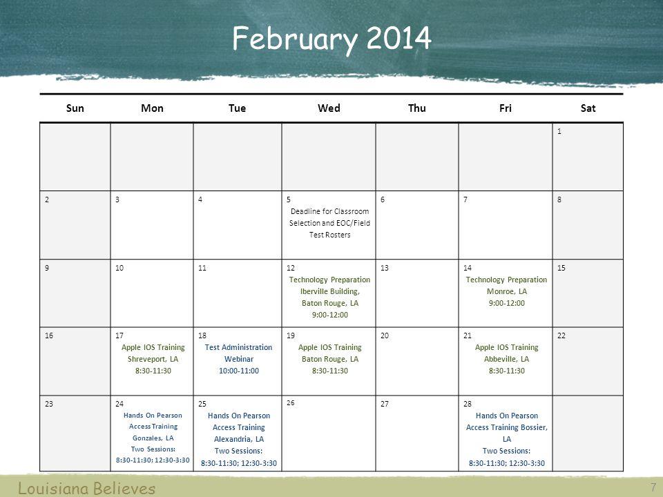 February 2014 Louisiana Believes Sun Mon Tue Wed Thu Fri Sat 1 2 3 4 5