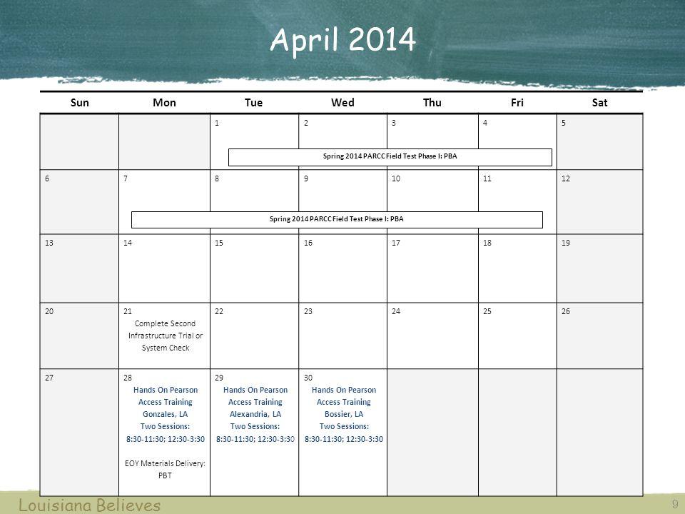 April 2014 Louisiana Believes Sun Mon Tue Wed Thu Fri Sat 1 2 3 4 5 6