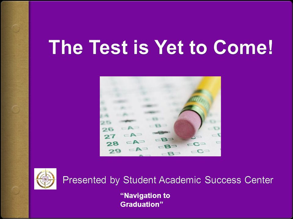 Presented by Student Academic Success Center