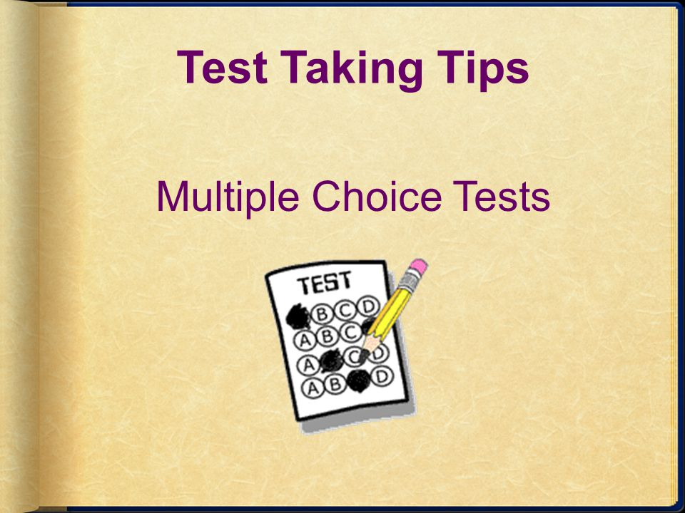 Test Taking Tips Multiple Choice Tests