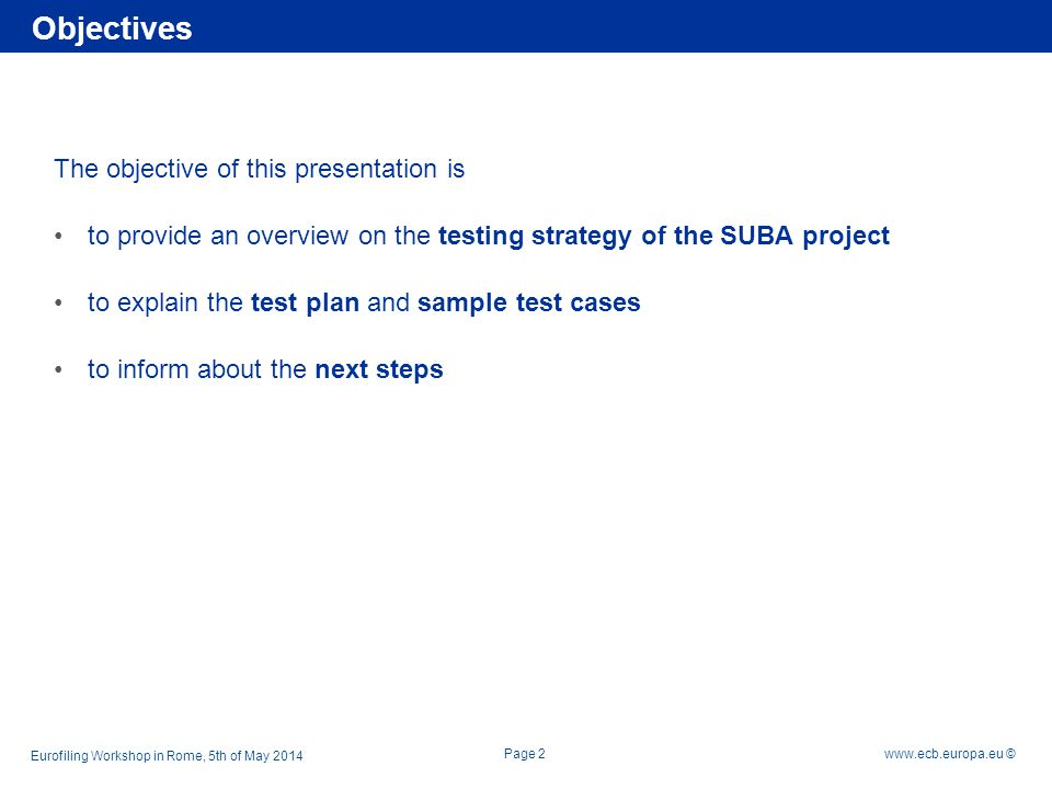 Objectives The objective of this presentation is