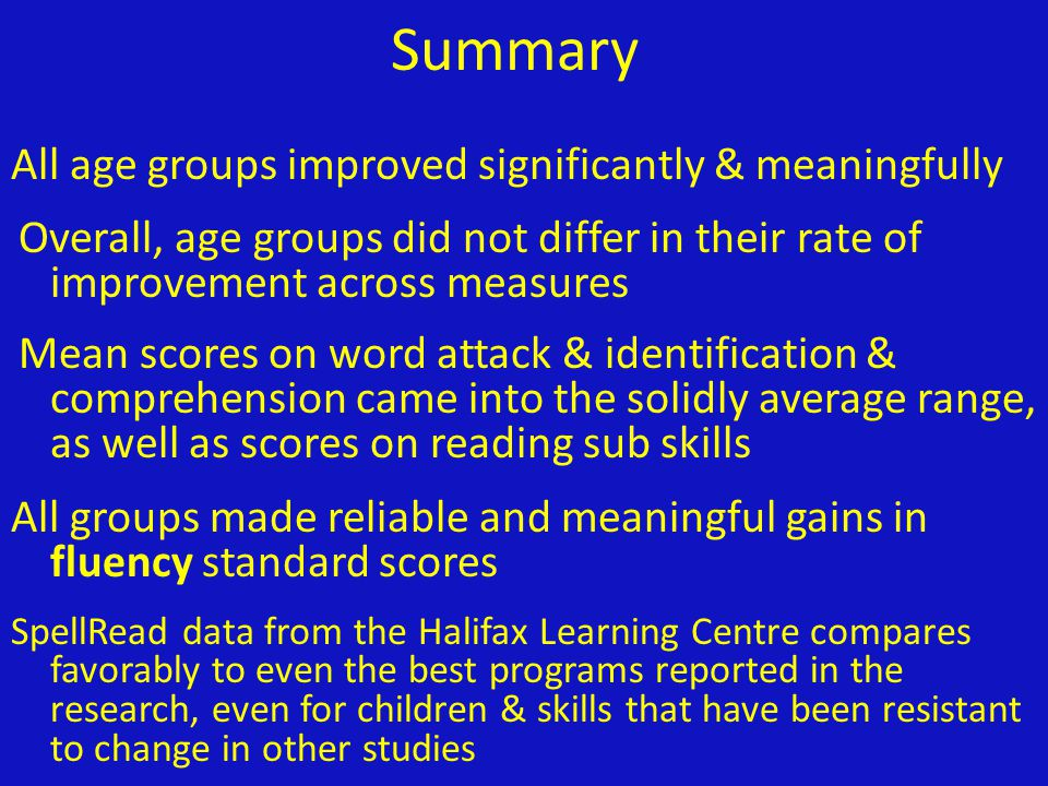 Summary All age groups improved significantly & meaningfully