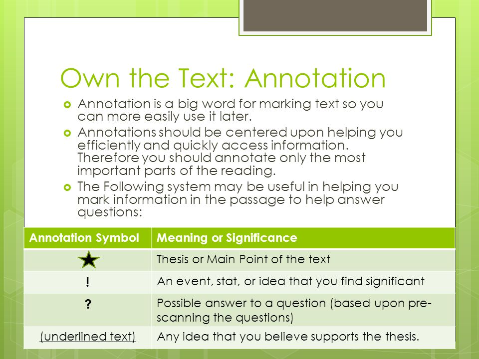 Own the Text: Annotation