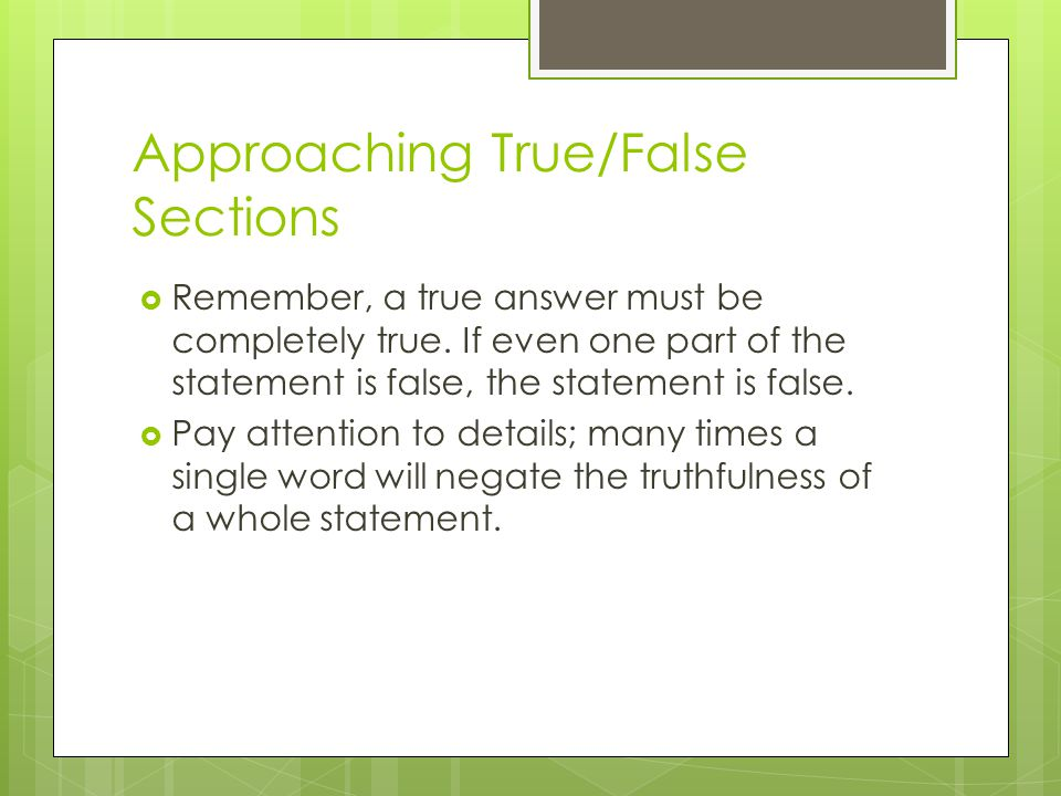 Approaching True/False Sections