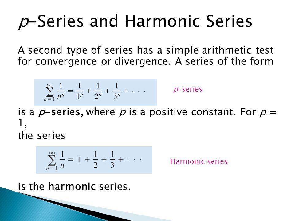 p-Series and Harmonic Series