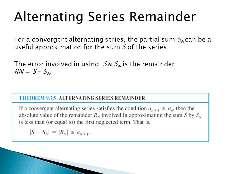 Alternating Series Remainder