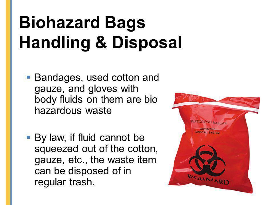 Biohazard Bags Handling & Disposal