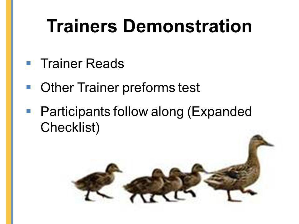 Trainers Demonstration