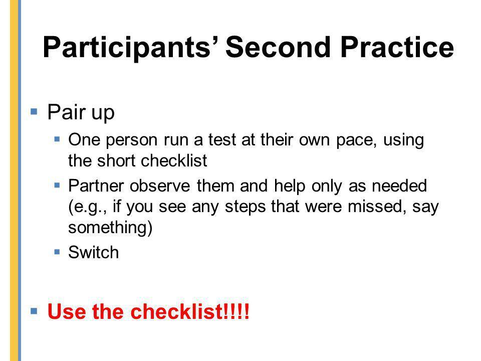 Participants' Second Practice