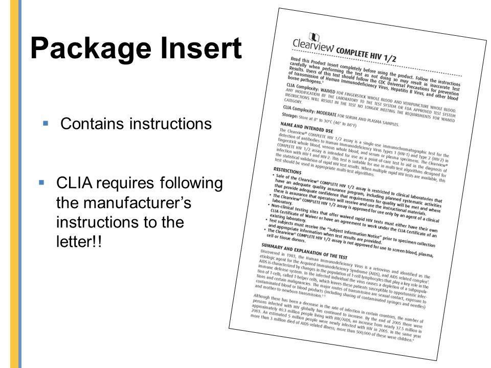 Package Insert Contains instructions