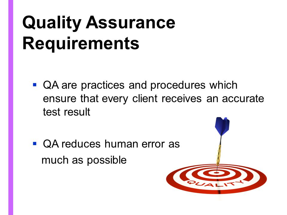 Quality Assurance Requirements