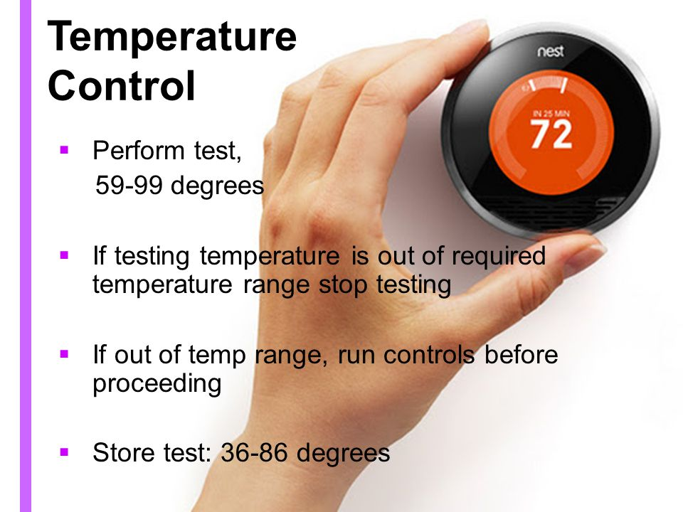 Temperature Control Perform test, 59-99 degrees