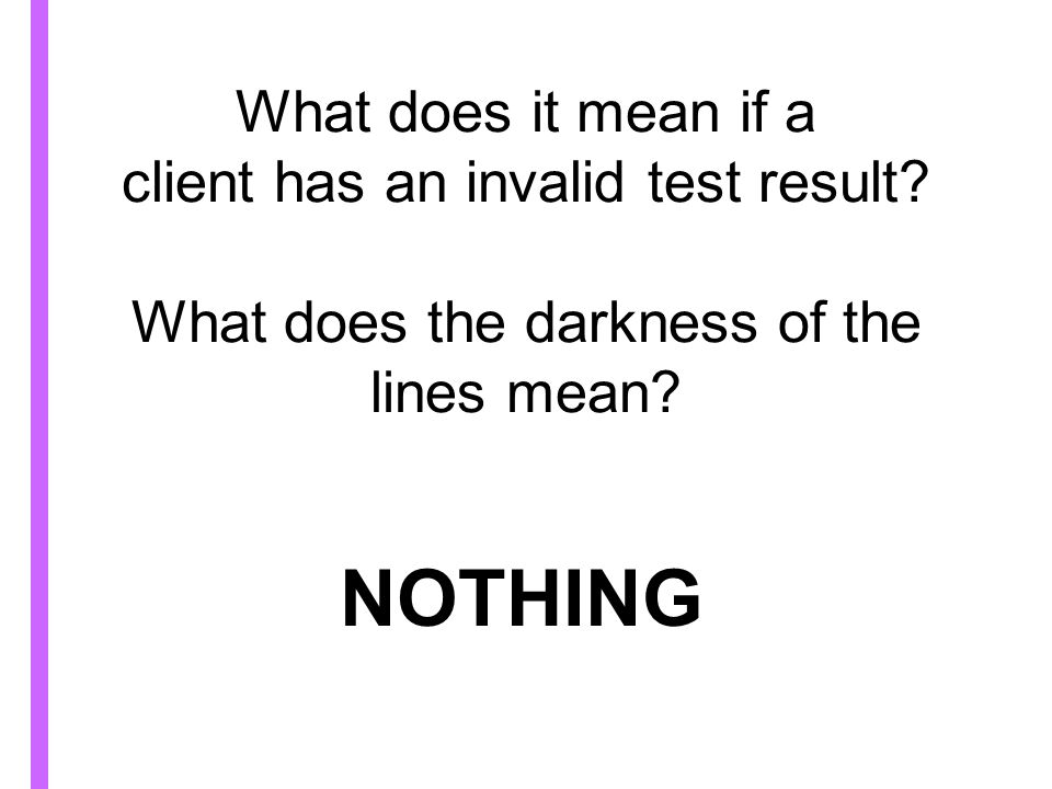 What does it mean if a client has an invalid test result