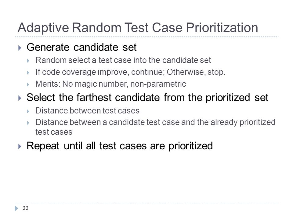 Adaptive Random Test Case Prioritization
