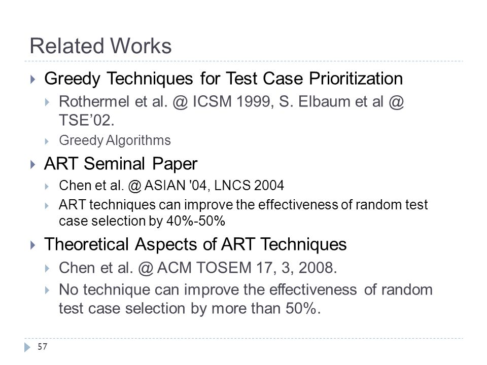 Related Works Greedy Techniques for Test Case Prioritization