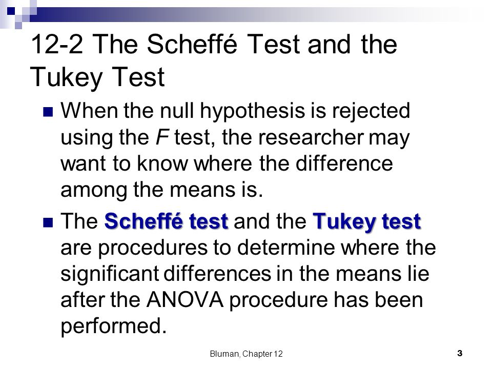 12-2 The Scheffé Test and the Tukey Test
