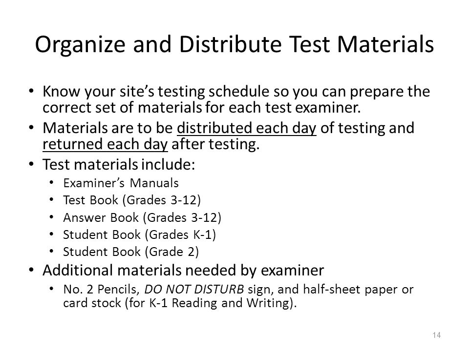 Organize and Distribute Test Materials