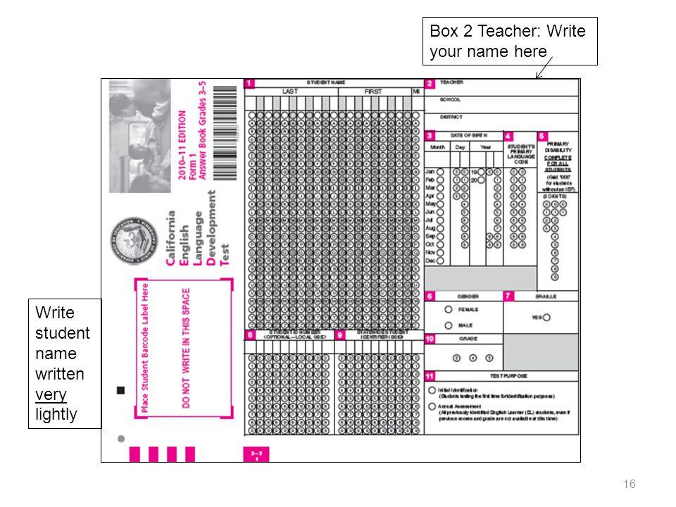 Box 2 Teacher: Write your name here