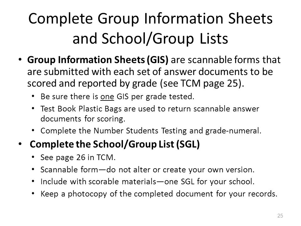 Complete Group Information Sheets and School/Group Lists