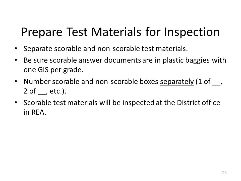 Prepare Test Materials for Inspection